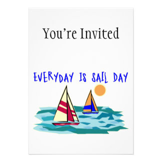 Everyday Is Sail Day Custom Announcement