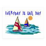 Everyday Is Sail Day Post Card