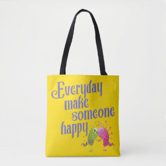 Everyday make someone happy MONSTER Tote Bag