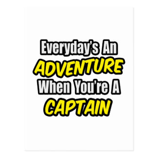 Everyday s An Adventure Captain Post Cards