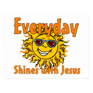 Everyday shines with Jesus Postcard