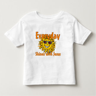 Everyday shines with Jesus Tee Shirt