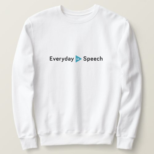 Everyday Speech Basic Crewneck Sweatshirt