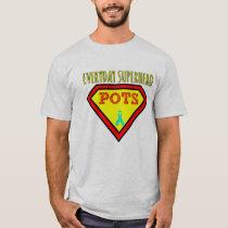 Everyday Superhero shirt