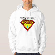 Everyday Superheroes Hoodie