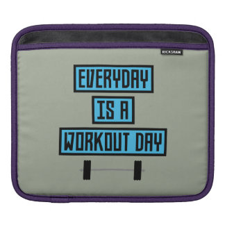Everyday Workout Day Z852m iPad Sleeve