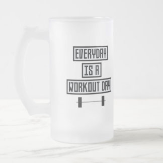 Everyday Workout Day Zge5d Frosted Glass Beer Mug