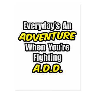 Everyday's An Adventure...A.D.D Postcards