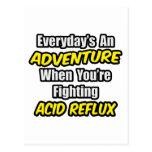 Everyday's An Adventure...Acid Reflux Postcard