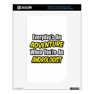 Everyday's An Adventure .. Andrologist Skin For NOOK Color