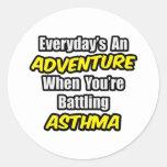 Everyday's An Adventure...Asthma Sticker