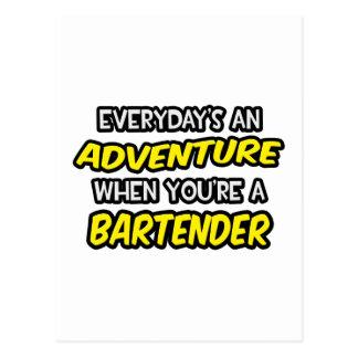 Everyday's An Adventure ... Bartender Postcard