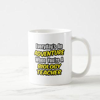 Everyday's An Adventure...Biology Teacher Classic White Coffee Mug