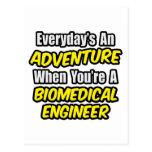 Everyday's An Adventure...Biomedical Engineer Postcards