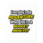 Everyday's An Adventure .. Budget Analyst Postcard