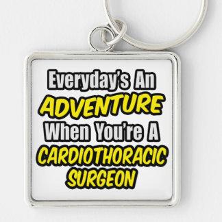 Everyday's An Adventure .. Cardiothoracic Surgeon Keychains