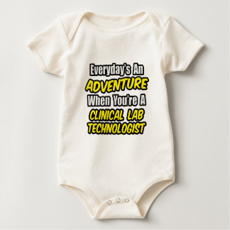 Everyday's An Adventure .. Clinical Lab Tech Baby Bodysuit