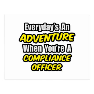 Everyday's An Adventure .. Compliance Officer Postcard