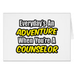 Everyday's An Adventure...Counselor Greeting Cards