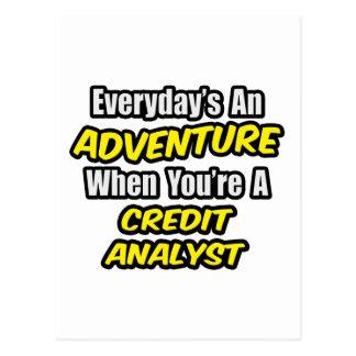 Everyday's An Adventure .. Credit Analyst Postcard