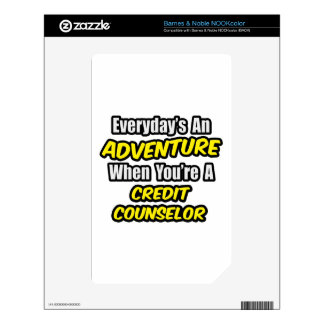 Everyday's An Adventure .. Credit Counselor NOOK Color Decal