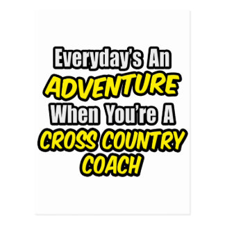 Everyday's An Adventure...Cross Country Coach Postcard