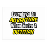 Everyday's An Adventure..Dietitian Postcard