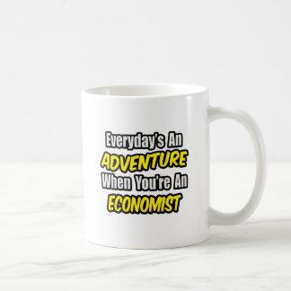 Everyday's An Adventure .. Economist Coffee Mug