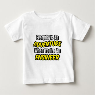Everyday's An Adventure...Engineer Infant T-shirt