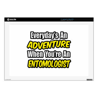 """Everyday's An Adventure .. Entomologist Decals For 17"""" Laptops"""