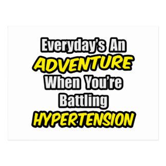 Everyday's An Adventure...Hypertension Postcard