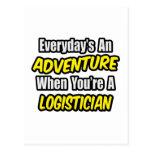 Everyday's An Adventure .. Logistician Postcard
