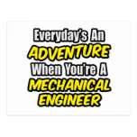 Everyday's An Adventure...Mech Engineer Postcard