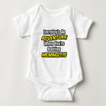 Everyday's An Adventure...Meningitis Baby Bodysuit