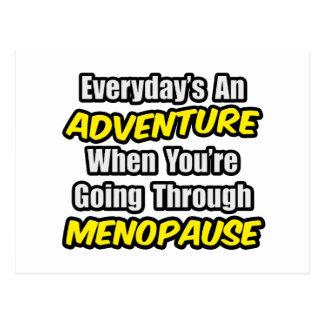 Everyday's An Adventure...Menopause Postcard