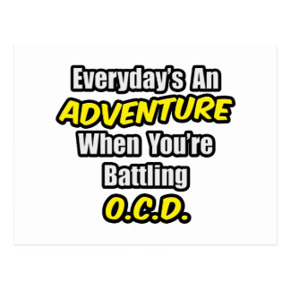 Everyday's An Adventure...OCD Postcard