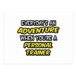 Everyday's An Adventure ... Personal Trainer Postcard