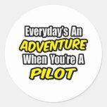 Everyday's An Adventure...Pilot Round Stickers