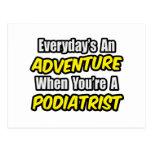 Everyday's An Adventure...Podiatrist Postcard