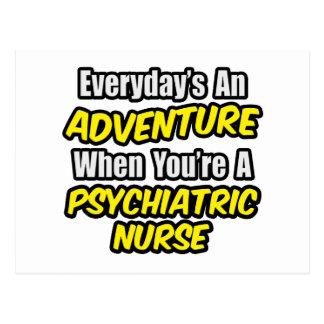 Everyday's An Adventure...Psych Nurse Postcard