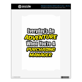 Everyday's An Adventure .. Purchasing Manager Decal For NOOK