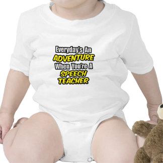 Everyday's An Adventure...Speech Teacher Tshirt