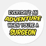 Everyday's An Adventure ... Surgeon Stickers