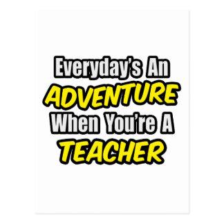 Everyday's An Adventure...Teacher Postcard