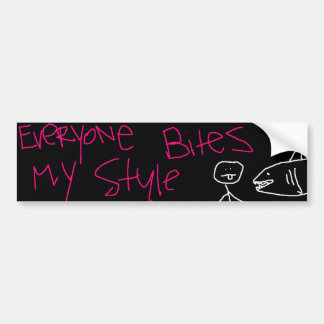 Everyone Bites My Style Bumper Sticker