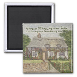 Everyone Brings Joy to this House (magnet) 2 Inch Square Magnet