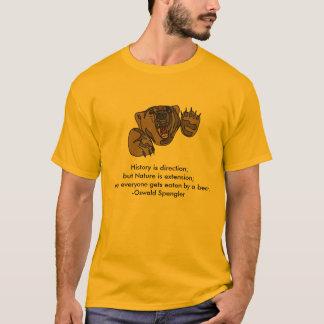Everyone Get's Eaten By A Bear T-Shirt