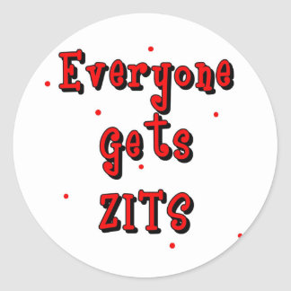 Everyone Gets Zits Classic Round Sticker