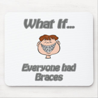 everyone had braces mouse pad