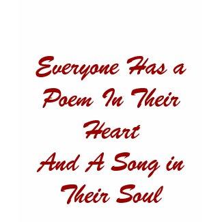 Everyone Has a Poem T-shirt shirt